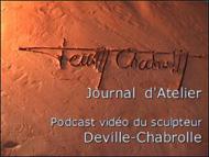 Podcast vidéo Deville-Chabrolle, sculpteur