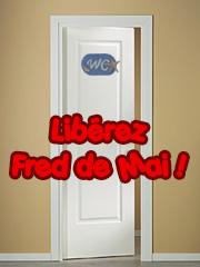 Libérez Fred de Mai !
