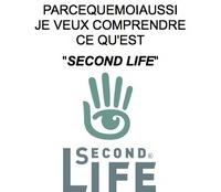 Parcequemoiaussi Je Veux Comprendre ce qu'est Second Life