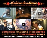 Molière Académie - Entrez dans les coulisses du théâtre réalité!