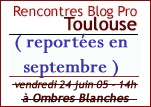 Rencontres Blog Pro Toulouse
