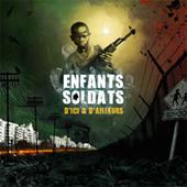Enfants-soldats d'ici et d'ailleurs: une cause, un album