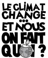 Le climat change... et nous, on fait quoi?