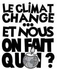 Le climat change... et nous, on fait quoi ?