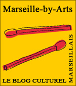 Marseille by Arts, le blog culturel marseillais