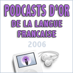 Les Podcasts d'Or de la Langue Française, premier concours de podcasting esthétique francophone