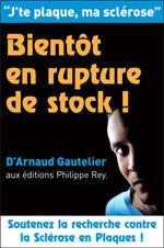 Livre: J'te plaque, ma sclérose - Arnaud Gautelier